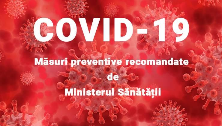 Coronavirusul, Covid-19 – măsuri preventive recomandate de Ministerul Sănătății
